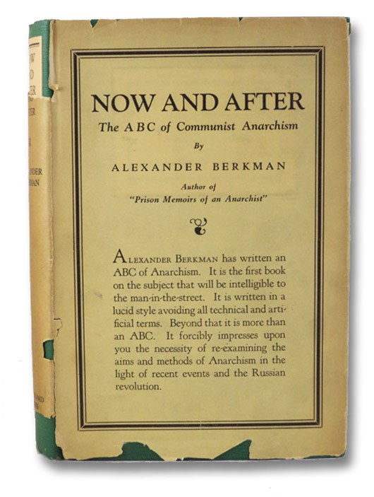 Now and After: The ABC of Communist Anarchism, Berkman, Alexander