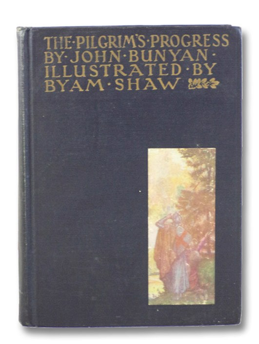 The Pilgrim's Progress: From This World to That Which is to Come, Delivered under the Similitude of a Dream: Wherein is Discovered the Manner of His Setting Out, His Dangerous Journey and Safe Arrival at the Desired Country (Honor Books Series), Bunyan, John