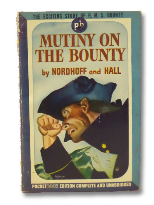 Mutiny on the Bounty, Nordhoff, Charles  &  Hall, James Norman