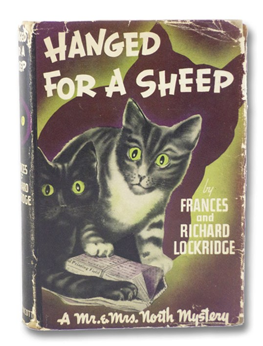 Hanged for a Sheep: A Mr. and Mrs. North Mystery, Lockridge, Frances & Richard