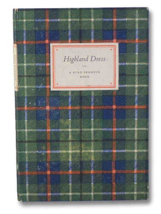 Highland Dress, with Colour Plates from McIan's The Clans of the Scottish Highlands, Collie, George F.