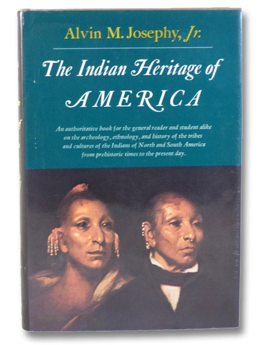 The Indian Heritage of America, Josephy, Alvin M.