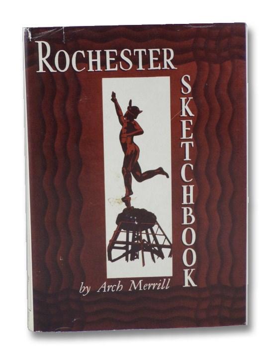 Rochester Sketchbook, Merrill, Arch
