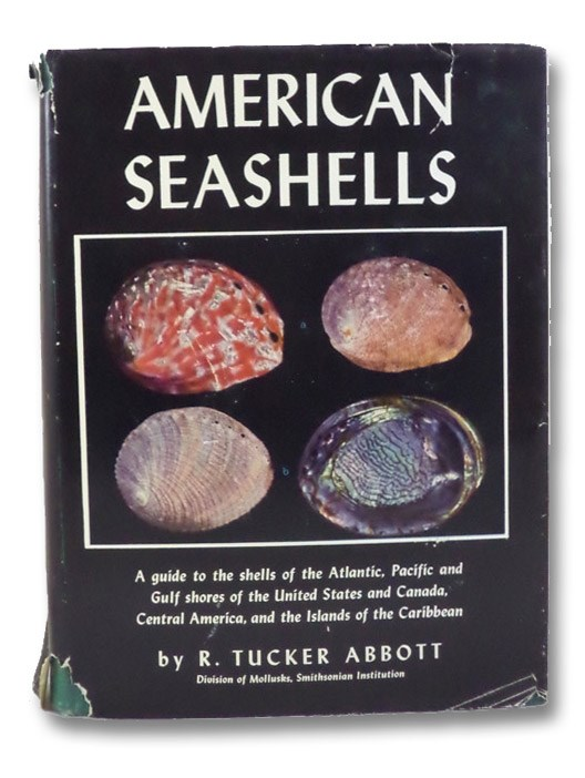 American Seashells (The New Illustrated Naturalist), Abbott, R. Tucker