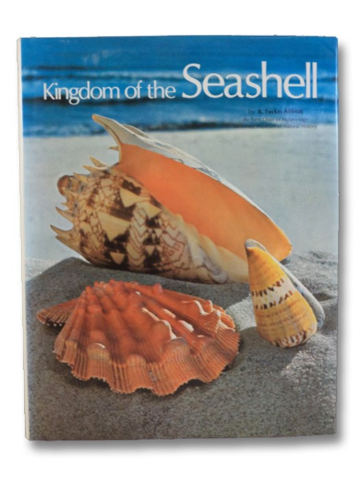 Kingdom of the Seashell, Abbott, R. Tucker