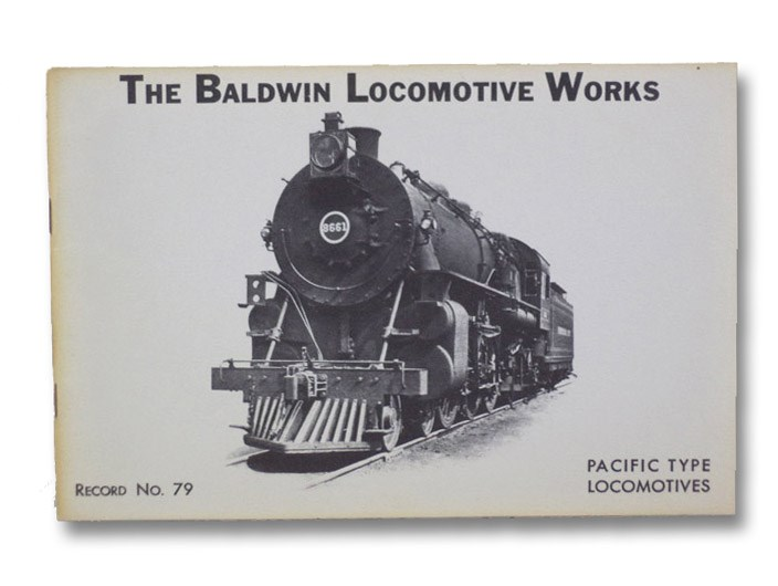 Pacific Type Locomotives, Baldwin Locomotive Works
