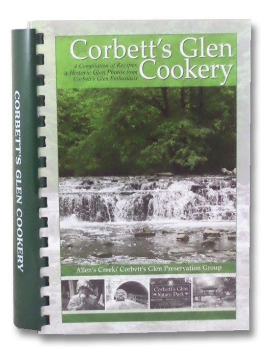 Corbett's Glen Cookery, Allens Creek / Corbett's Glen Preservation Group, Inc.