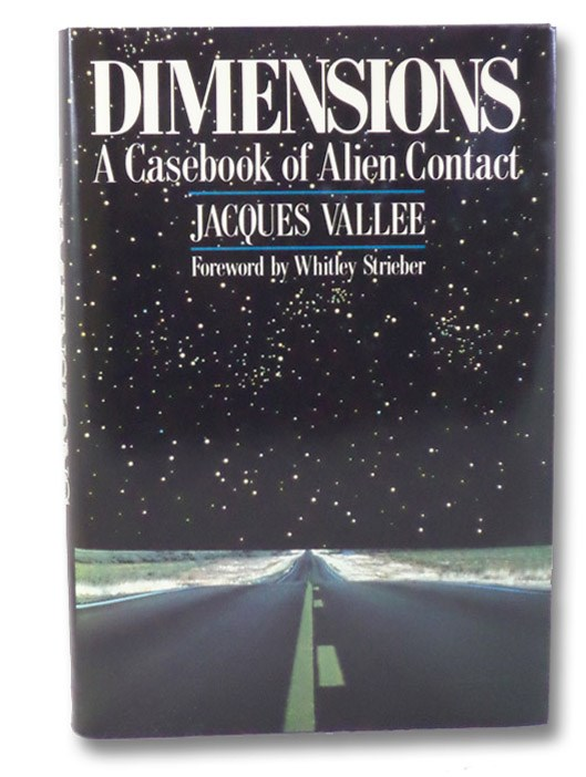 Dimensions: A Casebook of Alien Contact, Vallee, Jacques