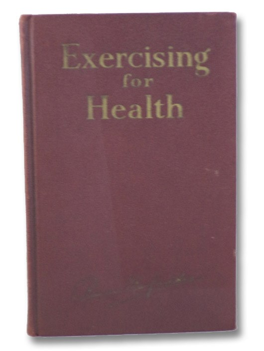 Exercising for Health, MacFadden, Bernarr
