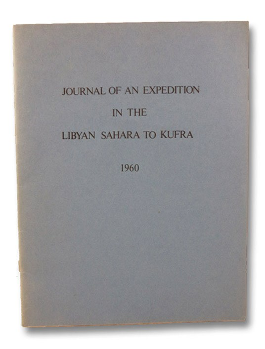 Journal of an Expedition in the Libyan Sahara to Kufra, October 9 to November 14, 1960, Gajdusek, D. [Daniel] Carleton
