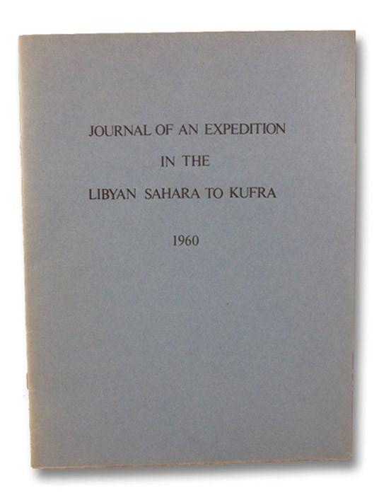 Journal of an Expedition in the Libyan Sahara to Kufra, October 9 to November 14, 1960, Gajdusek, D. [Daniel] Carleton