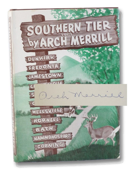 Southern Tier Vol. 1: Dunkirk, Fredonia, Jamestown, Chautauqua, Salamanca, Olean, Wellsville, Hornell, Bath, Hammondsport, Corning [Volume I], Merrill, Arch