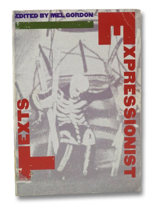 Expressionist Texts, Gordon, Mel (Editor)