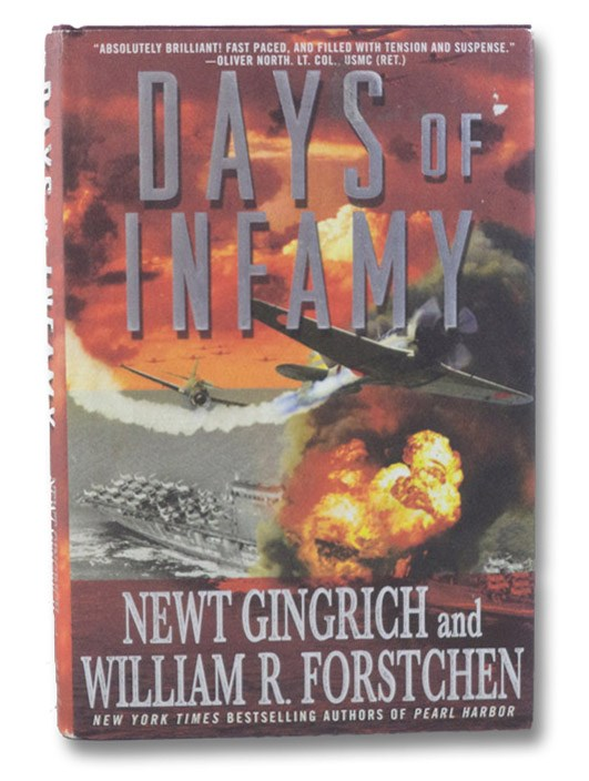 Days of Infamy, Gingrich, Newt; Forstchen, William R.; Hanser, Albert S.