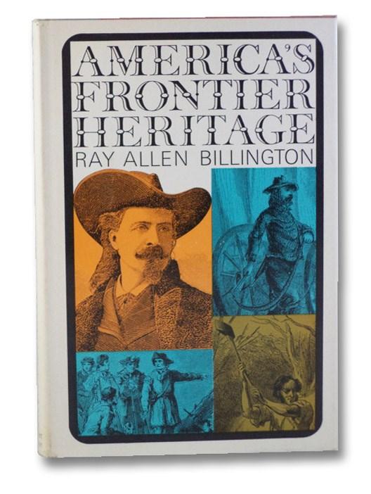 America's Frontier Heritage, Billington, Ray Allen