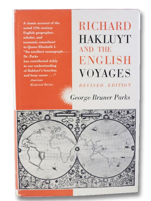 Richard Hakluyt and the English Voyages, Parks, George Bruner; Williamson, James A.