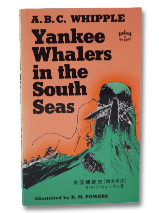 Yankee Whalers in the South Seas (Tut Books), Whipple, A.B.C.
