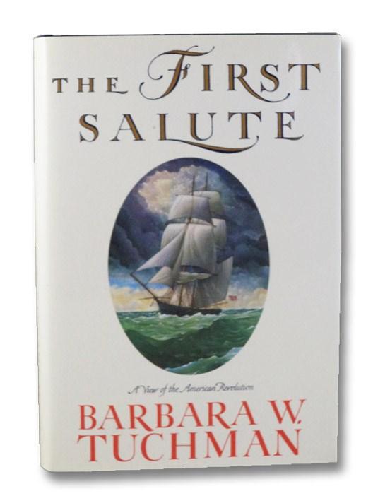 The First Salute, Tuchman, Barbara W.