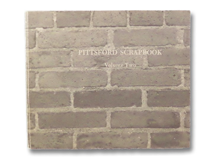 Pittsford Scrapbook Volume Two [2]: 1900 to 1920, Spiegel, Paul M.