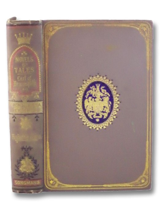 Henrietta Temple: A Love Story (Novels and Tales by the Earl of Beaconsfield, Vol. V. [5]) (Hughenden Edition), Earl of Beaconsfield [Disraeli, Benjamin]