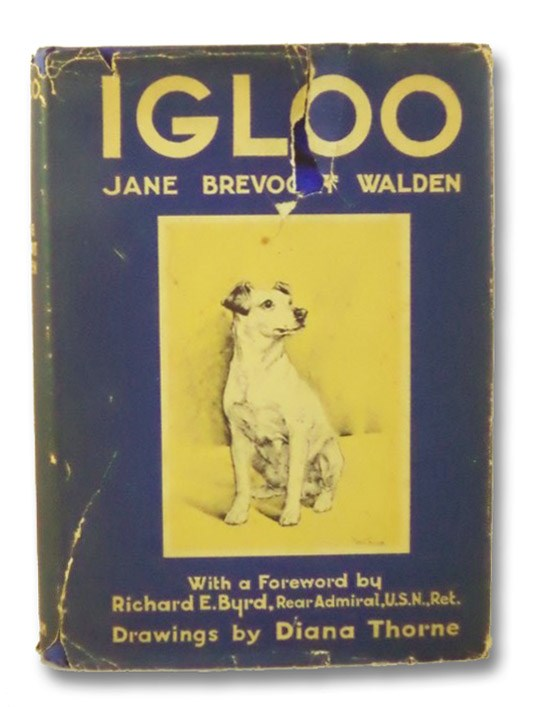 Igloo, Walden, Jane Brevoort; Byrd, Richard E.