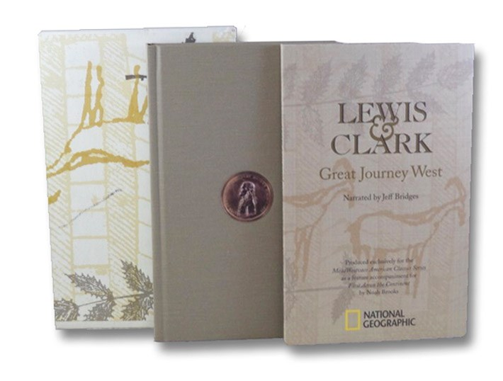 First Across the Continent: Lewis & Clark - The Story of the Exploring Expedition [with] Lewis & Clark: Great Journey West (MeadWestvaco American Classics Series), Brooks, Noah; Elder, Karen; Luke, John A.; Bridges, Jeff