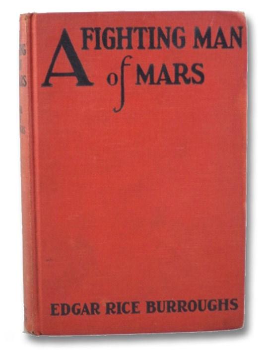 A Fighting Man of Mars, Burroughs, Edgar Rice