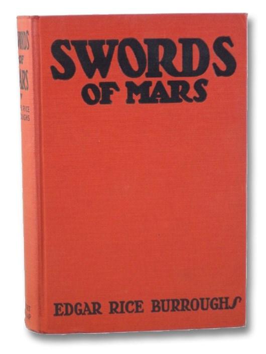 Swords of Mars, Burroughs, Edgar Rice