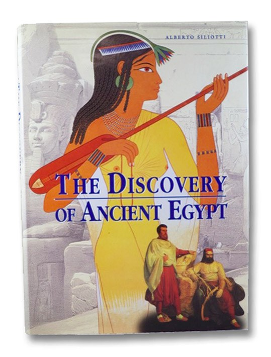The Discovery of Ancient Egypt, Siliotti, Alberto
