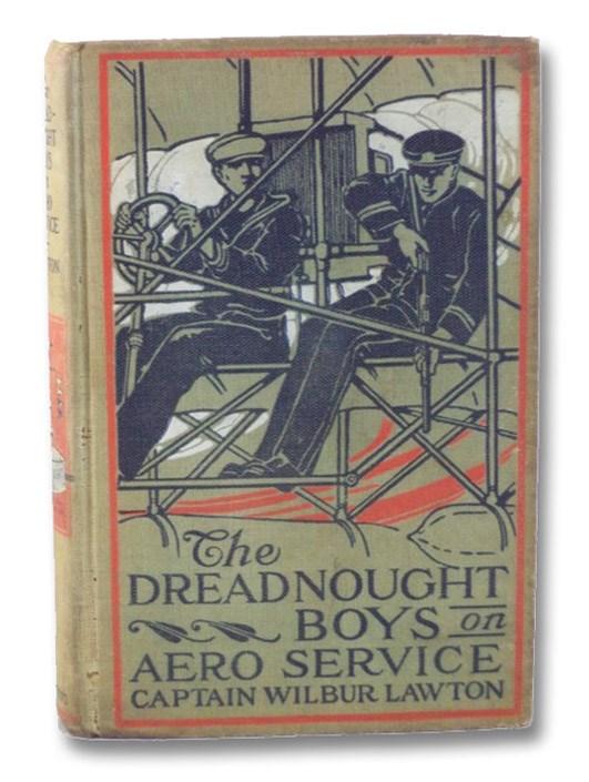 The Dreadnought Boys on Aero Service, Lawton, Captain Wilbur