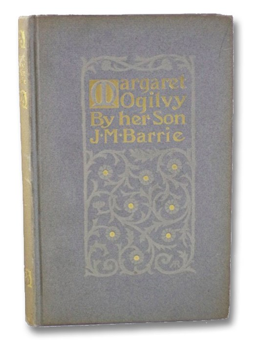 Margaret Ogilvy, Barrie, J.M. [James Matthew]