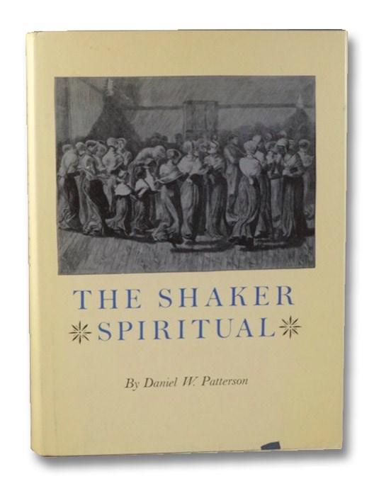 The Shaker Spiritual, Patterson, Daniel W.