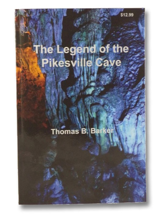 The Legend of the Pikesville Cave, Barker, Thomas B.