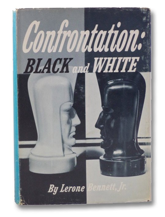 Confrontation: Black and White, Bennett, Lerone Jr.