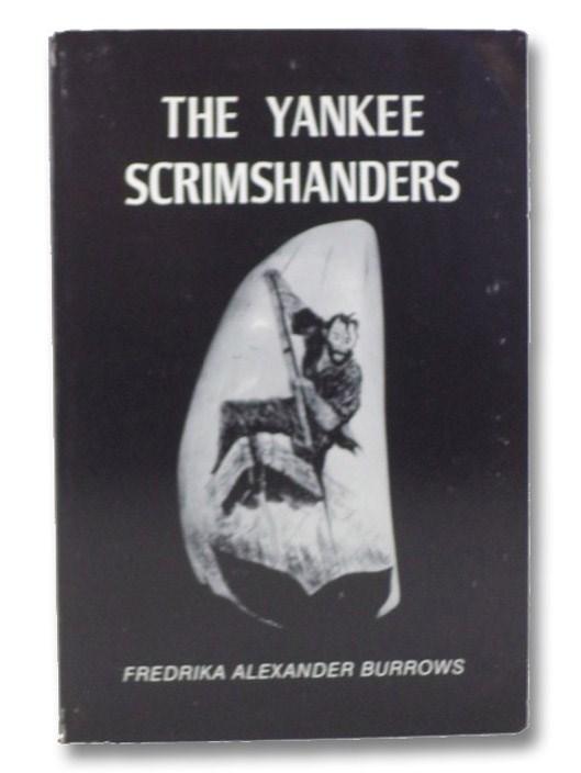 The Yankee Scrimshanders, Burrows, Fredrika Alexander
