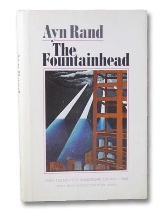 The Fountainhead: 25th Anniversary Edition, Rand, Ayn
