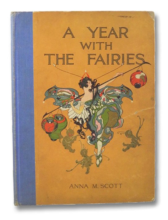 A Year with the Fairies, Scott, Anna M. [Miller]