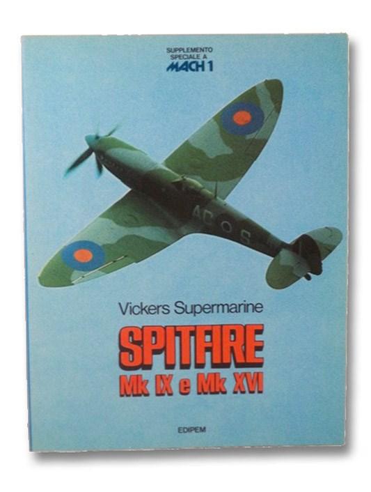 Vickers Supermarine Spitfire Mk IX e Mk XVI (Supplemento Speciale a Mach 1), De Cock, J.P.