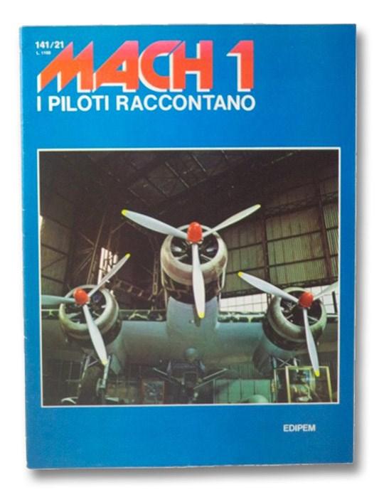 Mach 1: I Piloti Raccontano - Volume X, Fascicolo N. 141/21