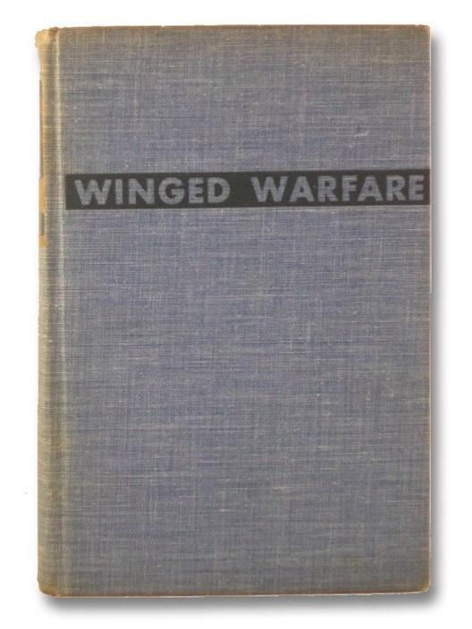 Winged Warfare, Arnold, H.H.; Eaker, Ira C.