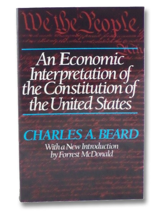 An Economic Interpretation of the Constitution of the United States, Beard, Charles A.; McDonald, Forrest