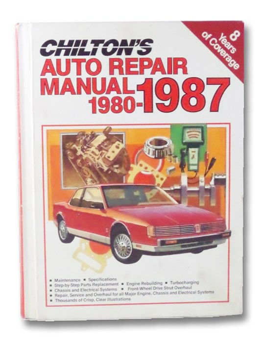 Chilton's Auto Repair Manual: 1980-1987, Chilton