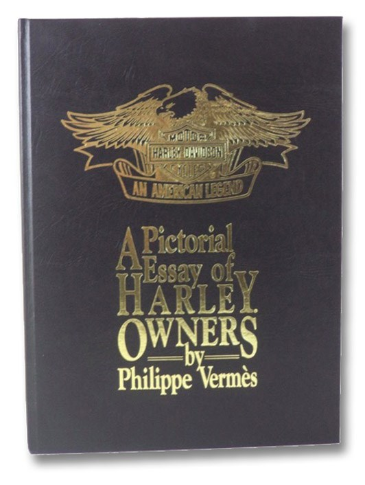 A Pictorial Essay of Harley Owners, Vermes, Philippe