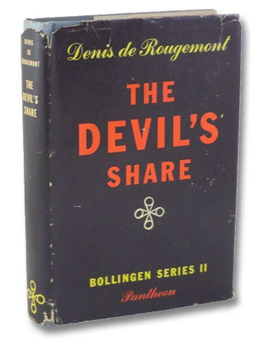The Devil's Share (The Bollingen Series II), De Rougemont, Denis; Chevalier, Haakon