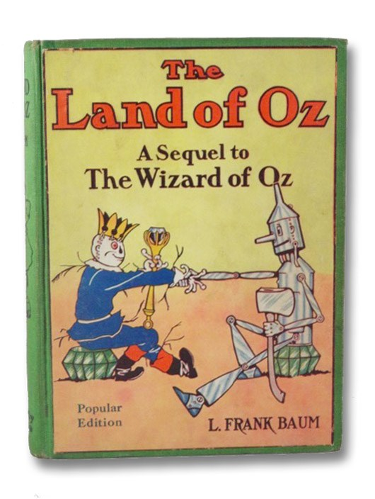 The Land of Oz: A Sequel to The Wizard of Oz (Oz Book 2) (Popular Edition), Baum, L. Frank