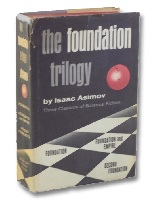 The Foundation Trilogy: Foundation; Foundation and Empire; Second Foundation, Asimov, Isaac