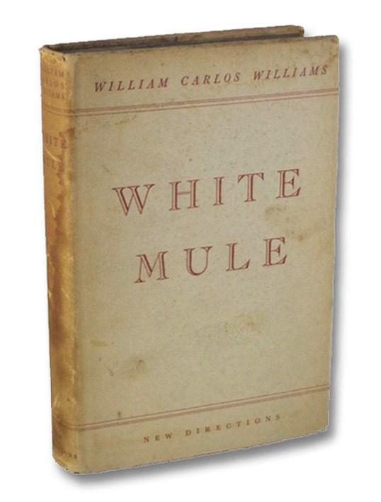 White Mule, Williams, William Carlos; Laughlin, James