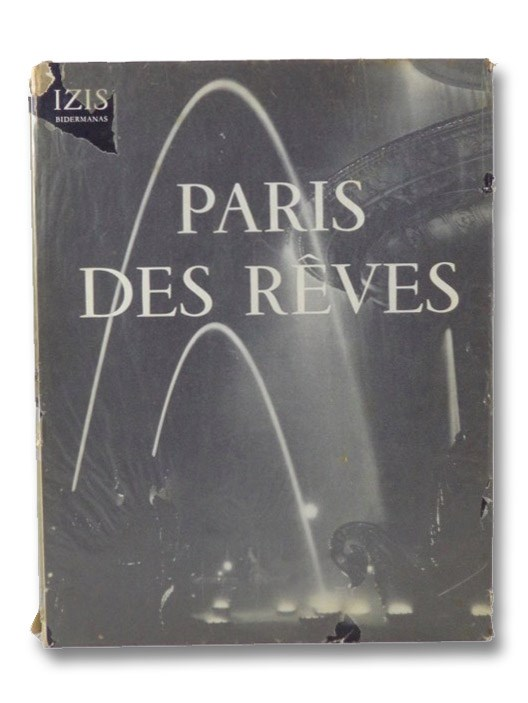 Paris Des Reves: 75 Photographies d'Izis Bidermanas (Edition Hors Commerce Reservee aux Membres de la Guilde du Livre, Volume No 149), Bidermanas, Izis