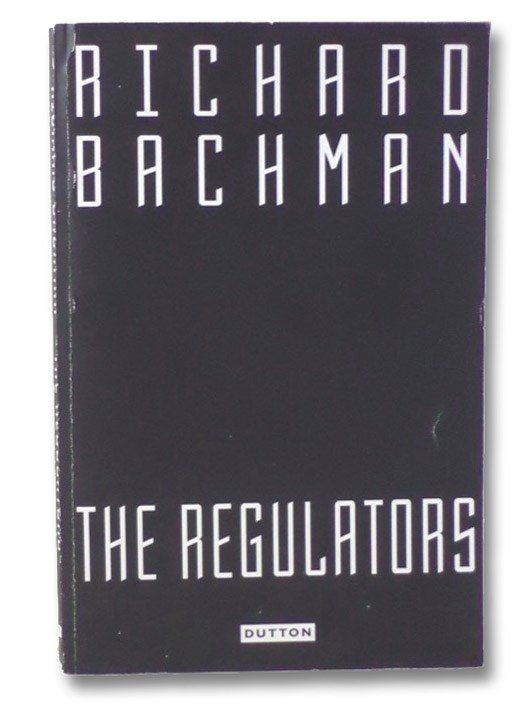 The Regulators (Advance Uncorrected Proofs), Bachman, Richard [King, Stephen]