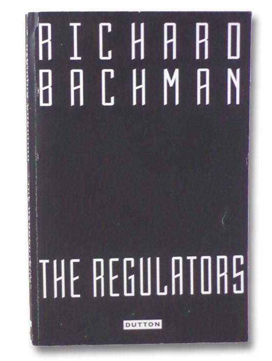 The Regulators (Advance Uncorrected Proofs), Bachman, Richard [King, Stephen]